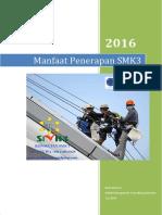 Manfaat Penerapan SMK3 Bagi Perusahaan