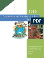 CONTAMINACIÓN Y TALA DE ÁRBOLES