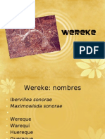 Wereke wereque huereque guereque
