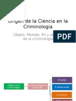 Origen de La Ciencia en La Criminologia