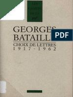 (Les cahiers de la NRF) Georges Bataille, Michel Surya (ed.)-Choix de lettres, 1917-1962-Éditions Gallimard (1997).pdf