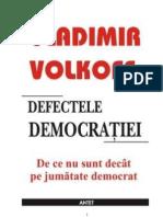 Defectele Democratiei - Vladimir Volkoff