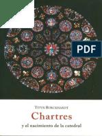 Chartres y El Nacimiento de La Catedral - Titus Burckhard