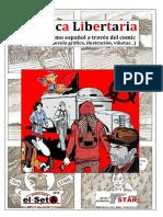 El SETA - Gráfica Libertaria (El Anarquismo Español a Través Del Comic)