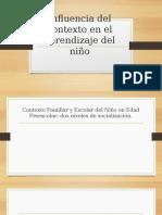 Influencia Del Contexto en El Aprendizaje Del Niño