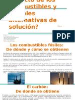 ¿Cuál Es El Impacto de Los Combustibles y Posibles Alternativas de Solución