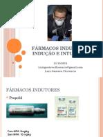 Fármacos Indutores, Indução e Intubação