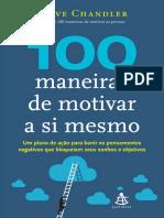 100 maneiras de motivar a si me - steve chandler
