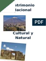 Patrimonio Nacional Cultura y Naturall
