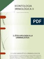 Deontologia Criminológica II