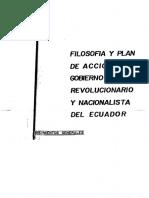 Filosofia y Plan de Accion Del Gobierno Revolucionario y Nacionalista Del Ecuador