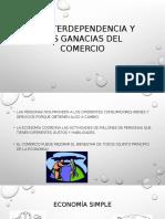 La Interdependencia y Las Ganacias Del Comercio (1)
