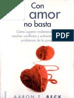 Aaron T. Beck. Con El Amor No Basta.