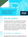 Administracion de Negocios II El Estado y La Empresa