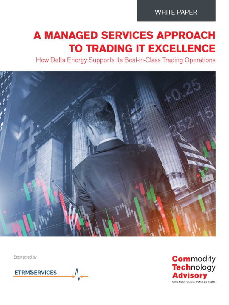 A Managed Services Approach To Trading It Excellence: How Delta
