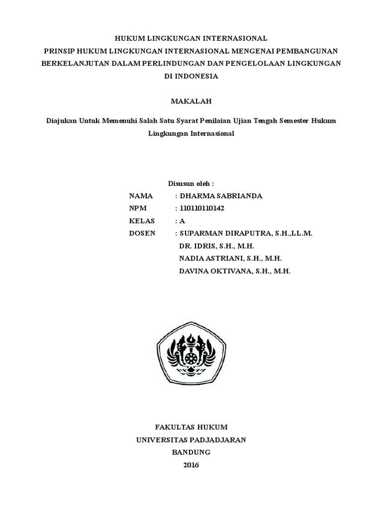 Prinsip Hukum Lingkungan Internasional Mengenai Pembangunan Berkelanjutan Dalam Perlindungan Dan Pengelolaan Lingkungan Di Indonesia