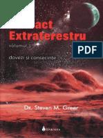 9 – Steven Greer – Contact Extraterestru. Dovezi Şi Consecinţe – Vol. 1