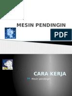 MESIN PENDINGIN