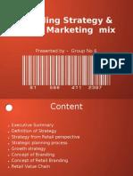 Retailing Strategy & Retailing Mix Final