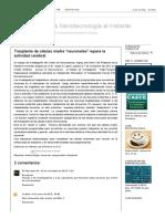"""Biotecnología & Nanotecnología Al Instante_ Trasplante de Células Madre """"Neuronales"""" Repara La Actividad Cerebral"""