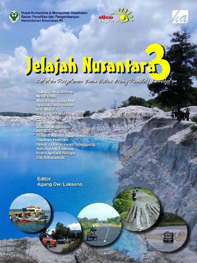 Jelajah Nusantara 3 Catatan Perjalanan 16 Orang Peneliti Kesehatan Keripik Jagung Panggang Pedasmanis By Thun Amr