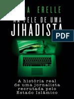 Na Pele de Uma Jihadista - Anna Erelle