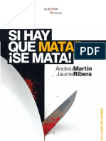 Si Hay Que Matar, ¡se mata! Andreu Martin y Jaume Ribera