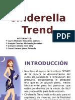 Cinderella Trend