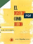 OLIVECRONA, Karl. El Derecho Como Hecho. Buenos Aires, Depalma, 1959