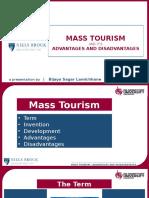 Mass Tourism PPT | Bizz Lamichhane - De Montfort University