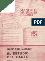 El Estudio Del Canto, Mansion