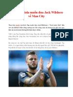 Pep Guardiola Muốn Đưa Jack Wilshere Về Man City