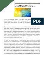 The Future of Digital Currencies - http://www.topdigitalmoney.com/