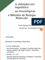 Testes Utilizados Em Diagnóstico Tecnicas Imunologicos e Métodos de Biologia Molecular