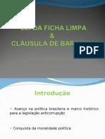 Lei Da Ficha Limpa e Cláusula de Barreira
