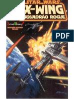 Star Wars X-Wing Esquadrão Rogue 0,5