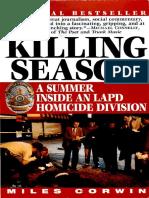 The Killing Season a Summer Ins - Miles Corwin