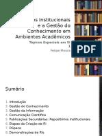 Repositórios Institucionais e a Gestão Do Conhecimento Em Ambientes Acadêmicos