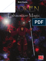 Broken Exhaustion Magic