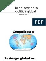Estado Del Arte de La Geopolítica Global