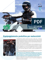 Equipaggiamento protettivo per motociclisti