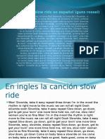 Canción Slow Ride en Español (Guns Rossel