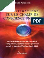 Wilcock David - Investigations Sur Le Champ de Conscience Unitaire Tome 2