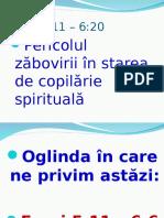 Pericolul Zabovirii in Starea de Copilarie Spirituala - Power-Point - 1358