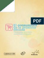 Contenidos El Consumidor de La Proxima Decada