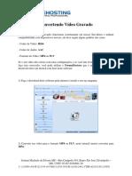 Convertendo Video Gravado(format factor)