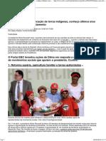 Do Marco Civil à Demarcação de Terras Indígenas, Conheça Últimos Atos de Dilma Antes Do Afastamento _ EBC
