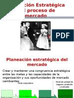 4 Planeación Estratégica y El Proceso de Los Mercados