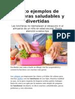 Cinco Ejemplos de Loncheras Saludables y Divertidas