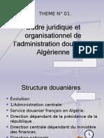 Cadre Juridique Et Organisationnel de l'Administration Douan